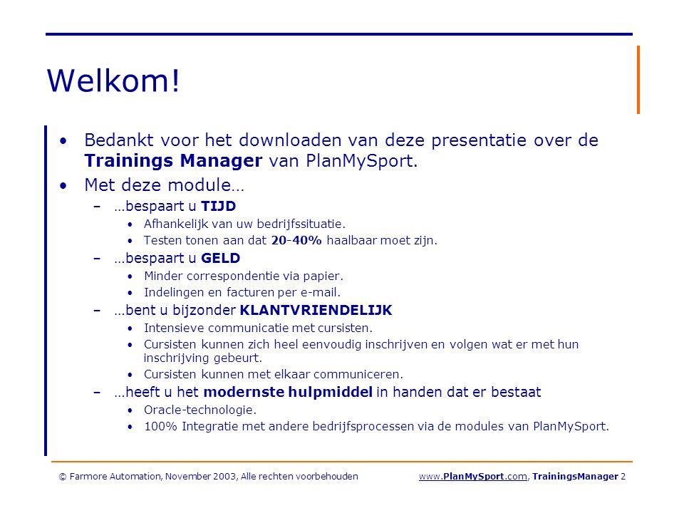 © Farmore Automation, November 2003, Alle rechten voorbehoudenwww.PlanMySport.com, TrainingsManager 43 Wendy is verplaatst: nu zit deze groep vol