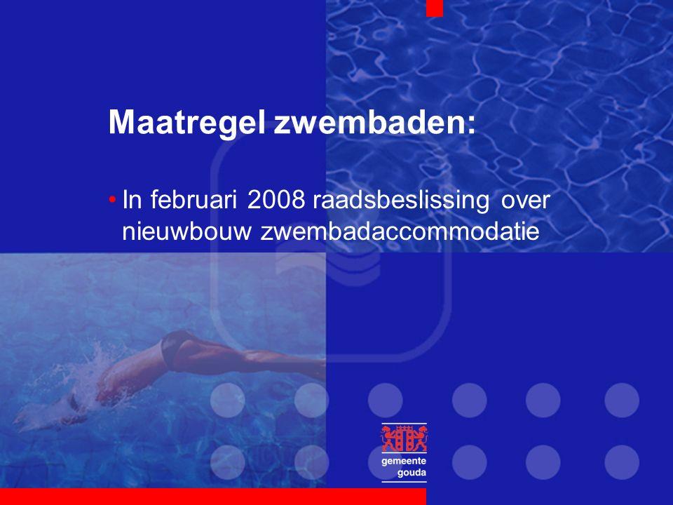 Maatregel zwembaden: In februari 2008 raadsbeslissing over nieuwbouw zwembadaccommodatie