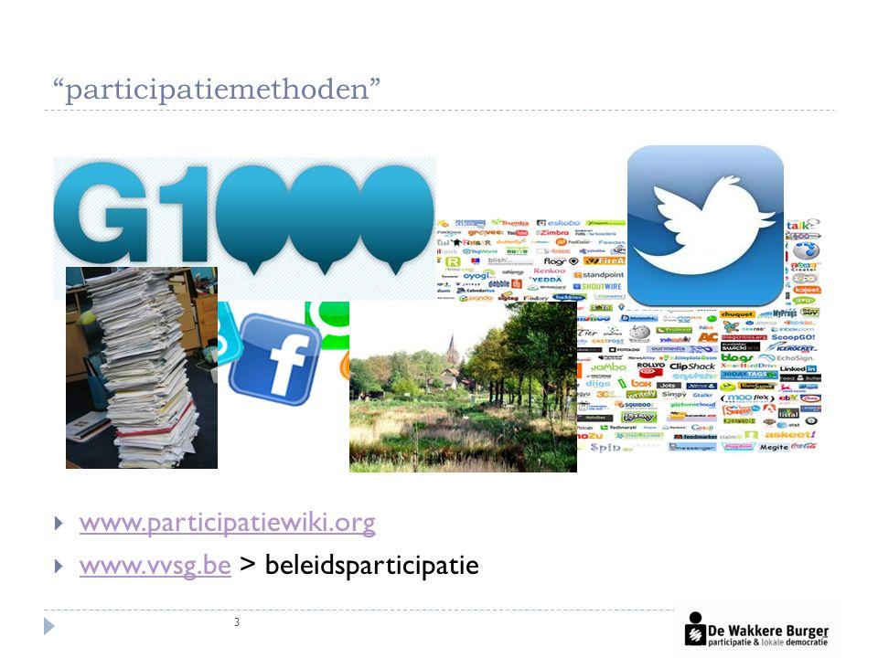 participatiemethoden 3  www.participatiewiki.org www.participatiewiki.org  www.vvsg.be > beleidsparticipatie www.vvsg.be