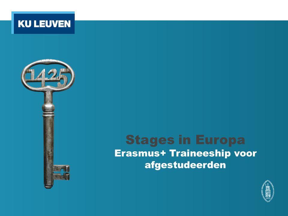 Stages in Europa Erasmus+ Traineeship voor afgestudeerden
