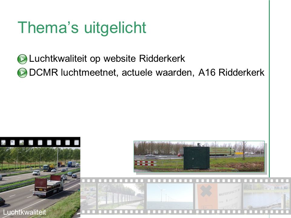 Thema's uitgelicht Luchtkwaliteit op website Ridderkerk DCMR luchtmeetnet, actuele waarden, A16 Ridderkerk Luchtkwaliteit