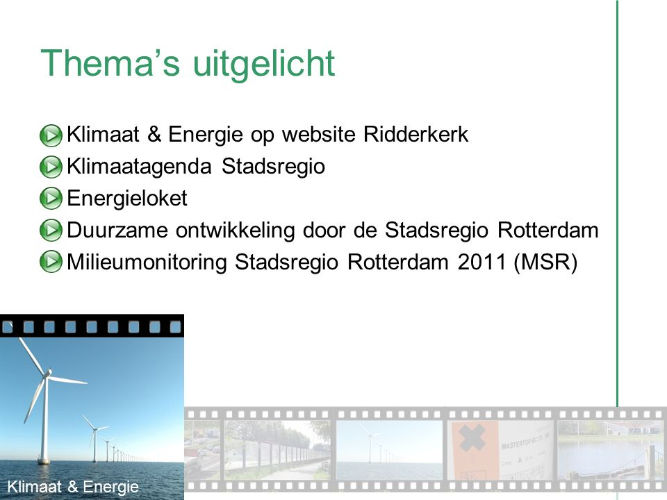 Thema's uitgelicht Klimaat & Energie op website Ridderkerk Klimaatagenda Stadsregio Energieloket Duurzame ontwikkeling door de Stadsregio Rotterdam Mi