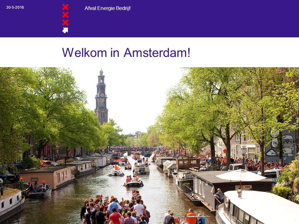 Afval Energie Bedrijf Welkom in Amsterdam! 30-5-2016