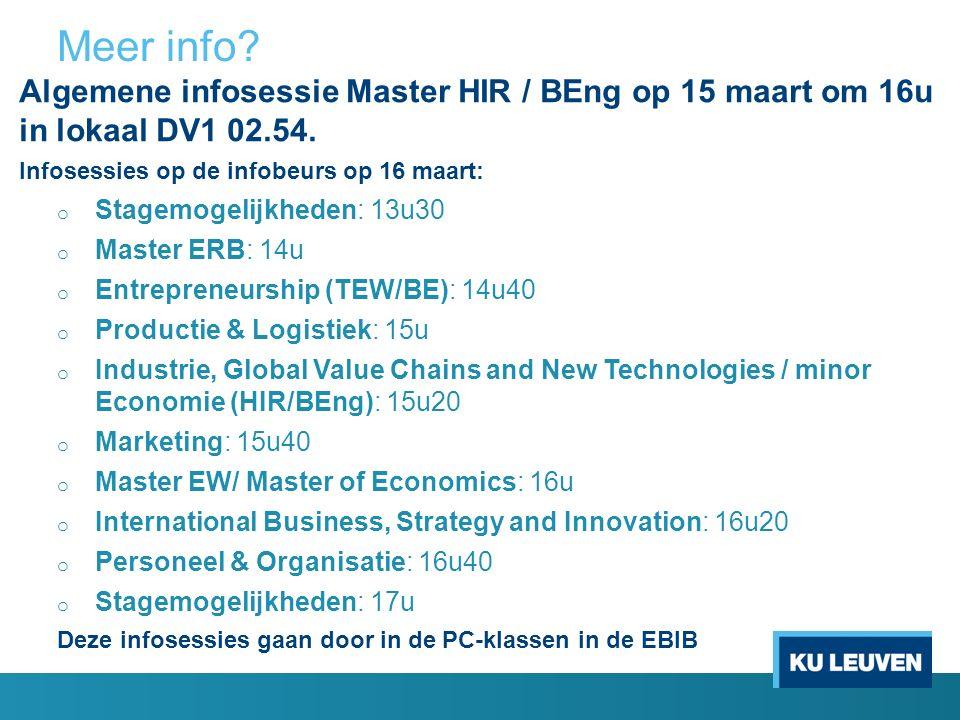 Meer info. Algemene infosessie Master HIR / BEng op 15 maart om 16u in lokaal DV1 02.54.