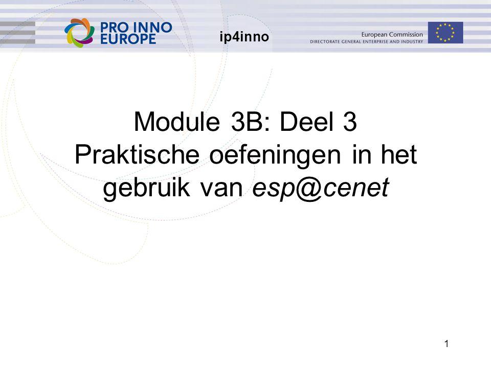 ip4inno 1 Module 3B: Deel 3 Praktische oefeningen in het gebruik van esp@cenet