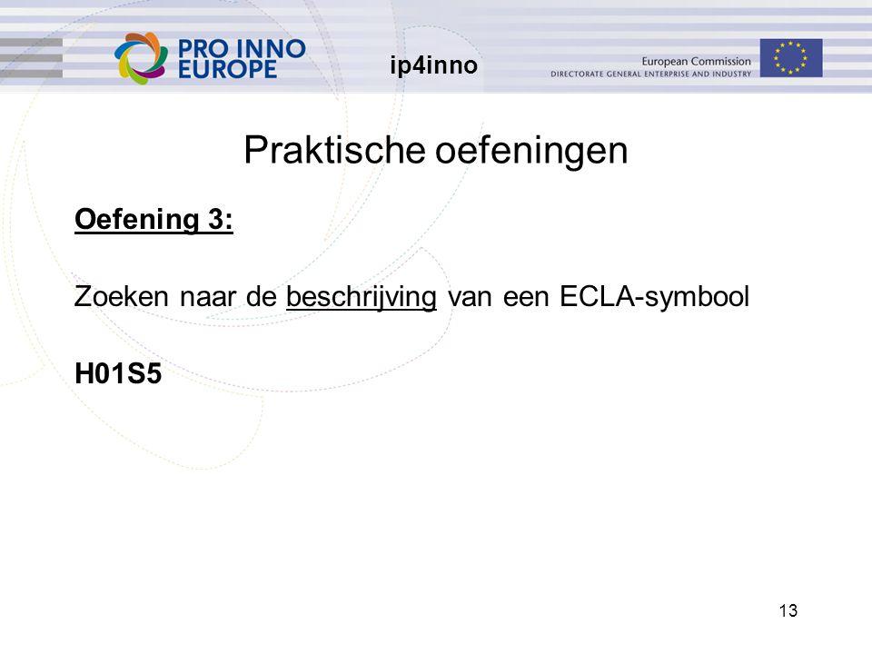 ip4inno 13 Praktische oefeningen Oefening 3: Zoeken naar de beschrijving van een ECLA-symbool H01S5