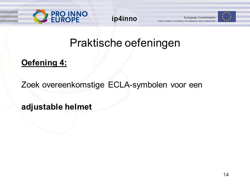 ip4inno 14 Praktische oefeningen Oefening 4: Zoek overeenkomstige ECLA-symbolen voor een adjustable helmet