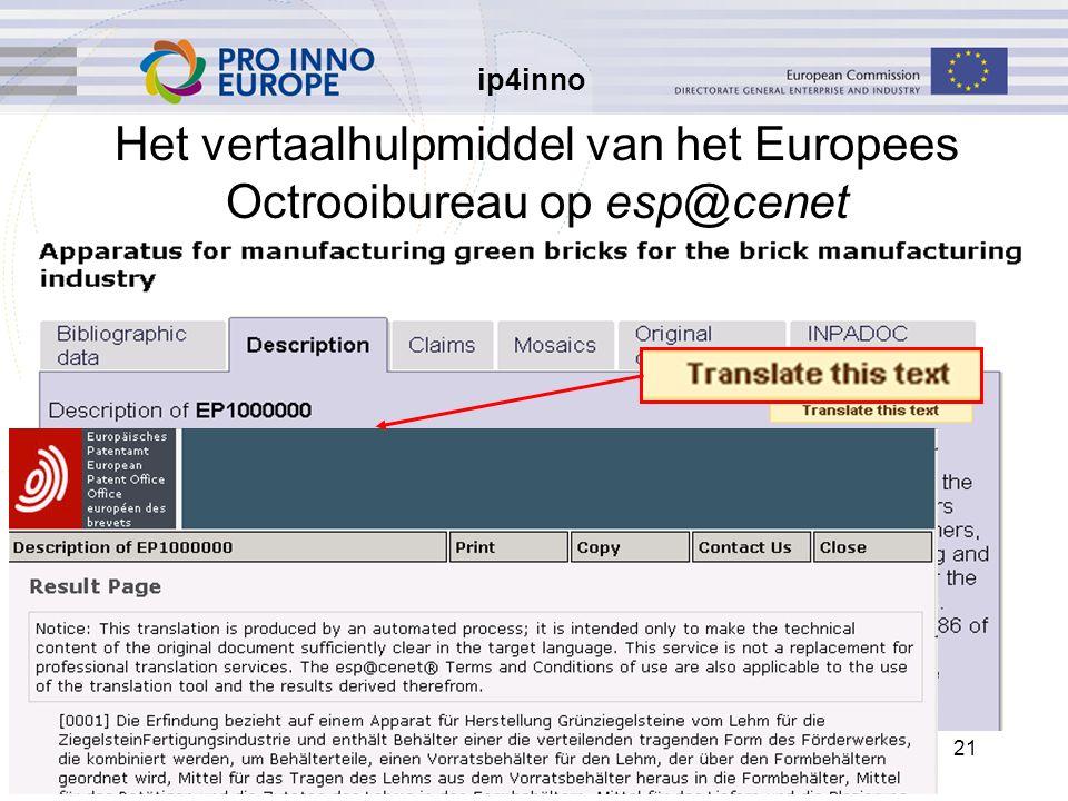 ip4inno 21 Het vertaalhulpmiddel van het Europees Octrooibureau op esp@cenet