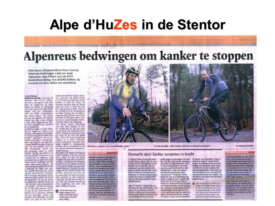 Alpe d'HuZesin de Stentor Alpe d'HuZes in de Stentor