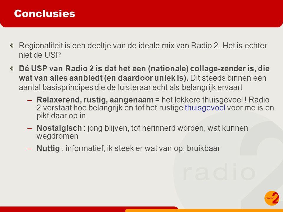 Conclusies Regionaliteit is een deeltje van de ideale mix van Radio 2.