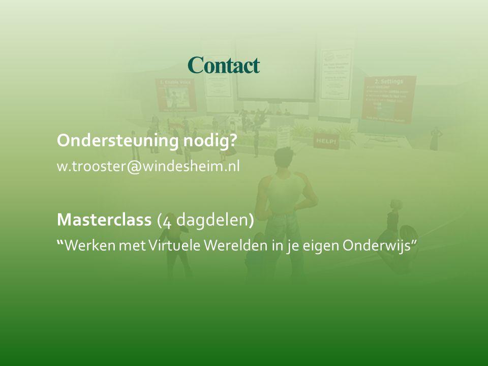 """Contact Ondersteuning nodig? w.trooster@windesheim.nl Masterclass (4 dagdelen) """"Werken met Virtuele Werelden in je eigen Onderwijs"""""""