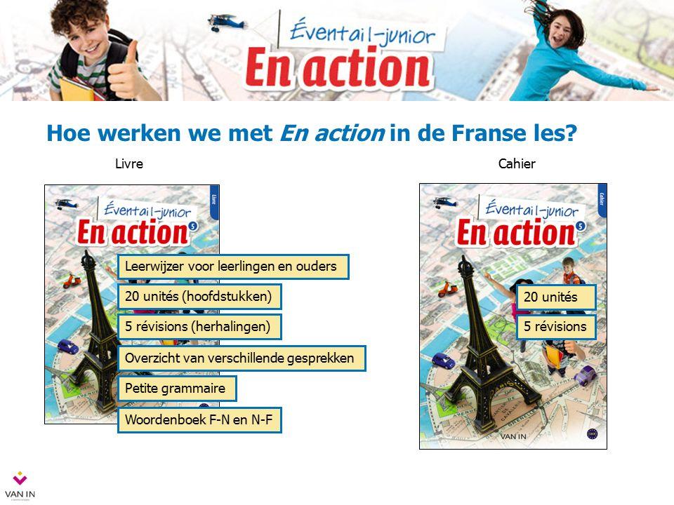 Hoe werken we met En action in de Franse les.