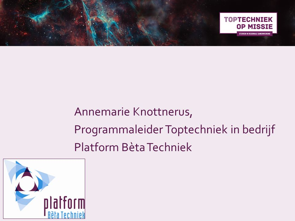 Annemarie Knottnerus, Programmaleider Toptechniek in bedrijf Platform Bèta Techniek