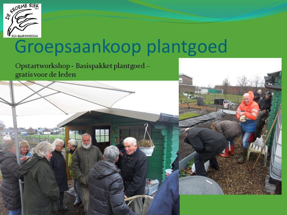Groepsaankoop plantgoed Opstartworkshop - Basispakket plantgoed – gratis voor de leden