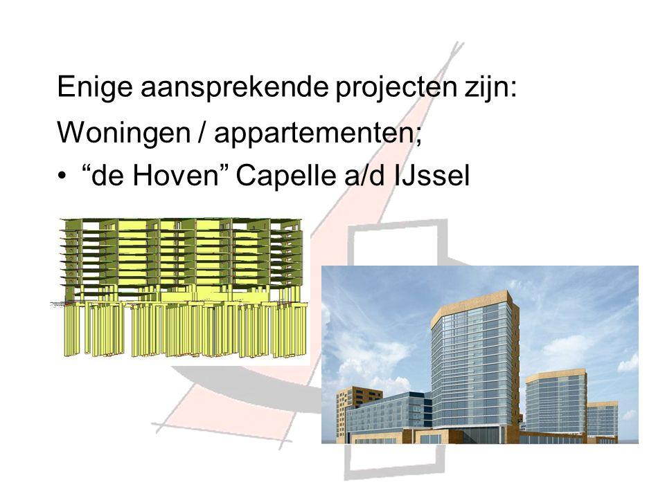 Enige aansprekende projecten zijn: Woningen / appartementen; de Hoven Capelle a/d IJssel