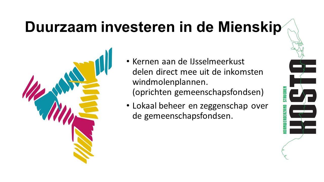Duurzaam investeren in de Mienskip Kernen aan de IJsselmeerkust delen direct mee uit de inkomsten windmolenplannen.