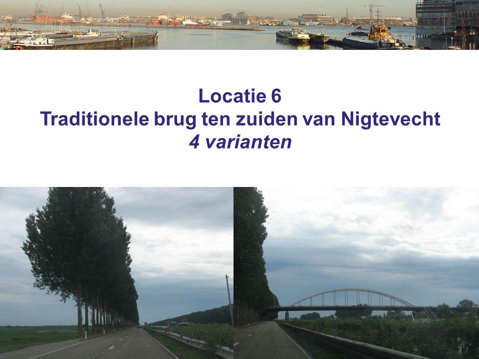Locatie 6 Traditionele brug ten zuiden van Nigtevecht 4 varianten