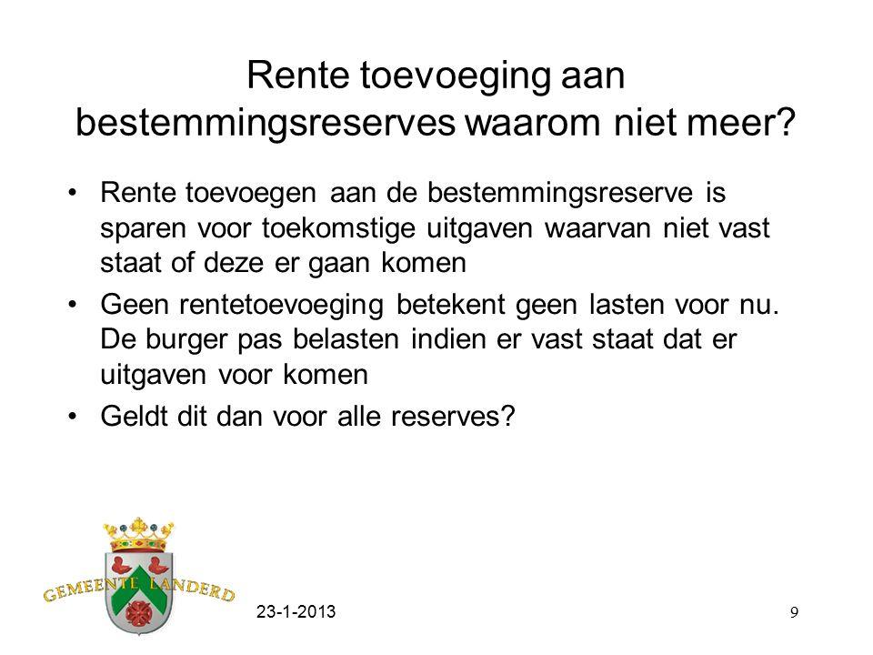 23-1-20139 Rente toevoeging aan bestemmingsreserves waarom niet meer? Rente toevoegen aan de bestemmingsreserve is sparen voor toekomstige uitgaven wa