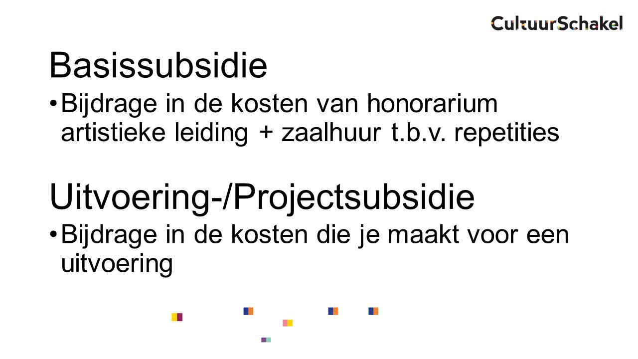 Basissubsidie Bijdrage in de kosten van honorarium artistieke leiding + zaalhuur t.b.v.