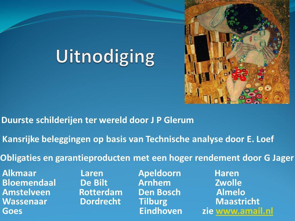 Duurste schilderijen ter wereld door J P Glerum Kansrijke beleggingen op basis van Technische analyse door E.