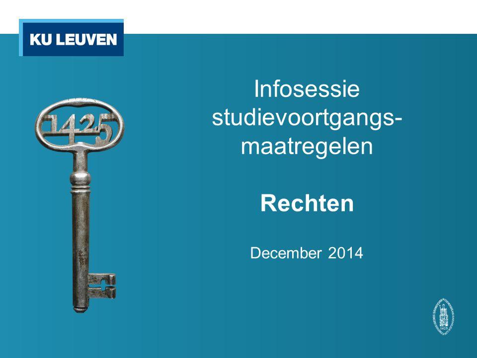 Infosessie studievoortgangs- maatregelen Rechten December 2014