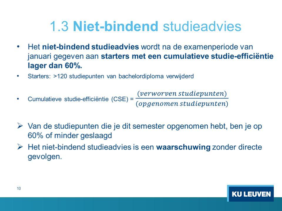 10 1.3 Niet-bindend studieadvies
