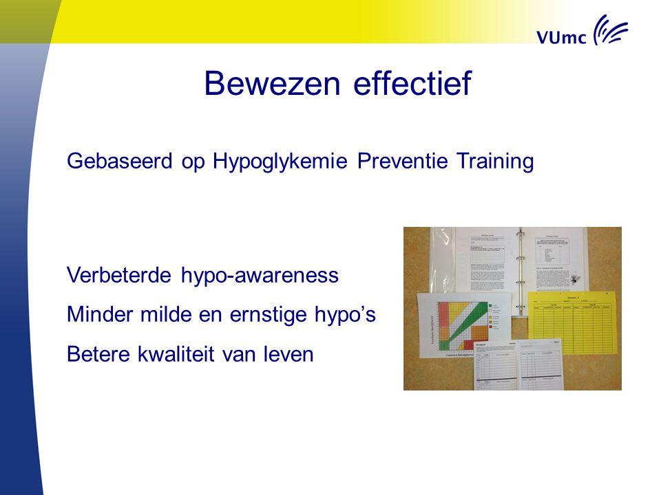 Bijeenkomsten Hyposignalen Hypo-unawareness Aandacht voor je lichaam Juist handelen bij een hypo Invloed insuline, voeding, beweging, stress/ziekte Hypo-angst versus risico Bespreken behoeften van patiënt en naasten Actieplan