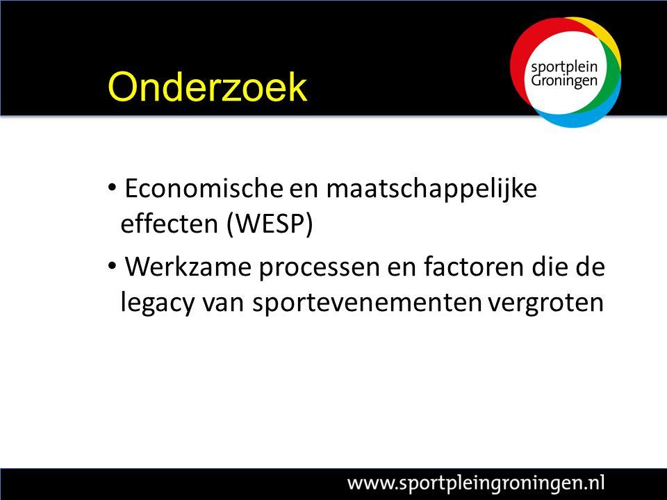 Economische en maatschappelijke effecten (WESP) Werkzame processen en factoren die de legacy van sportevenementen vergroten Onderzoek