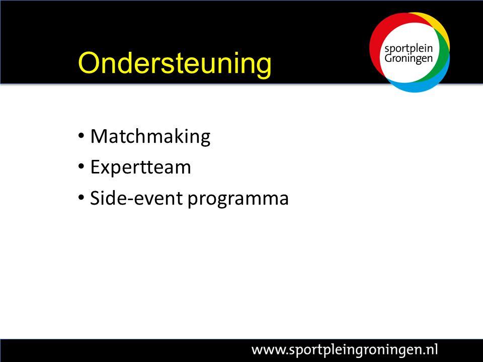 Matchmaking Expertteam Side-event programma Ondersteuning