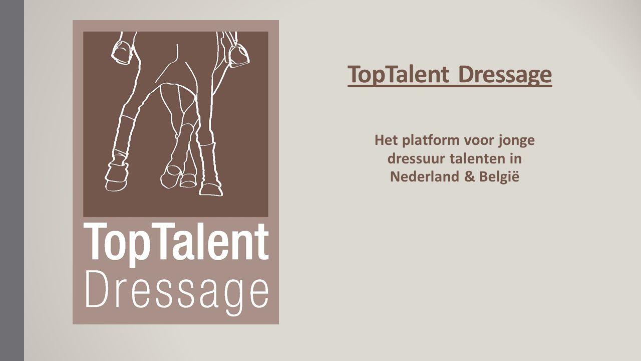 TopTalent Dressage Het platform voor jonge dressuur talenten in Nederland & België