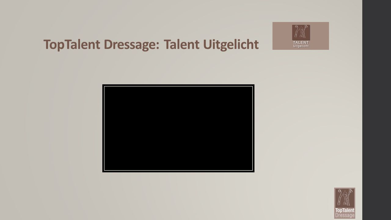 TopTalent Dressage: Talent Uitgelicht