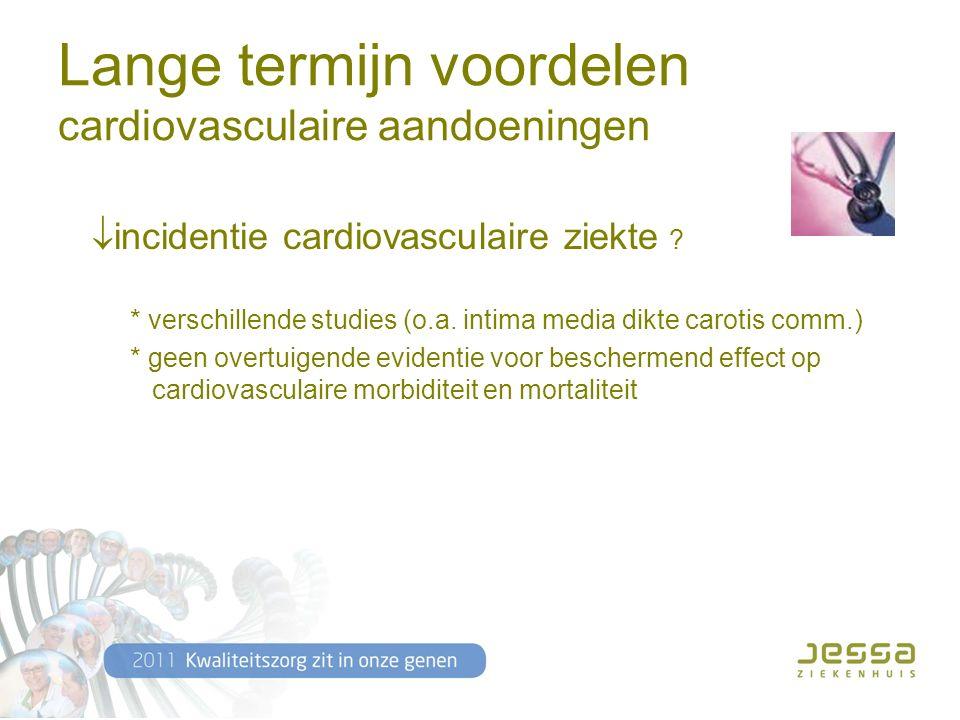 Lange termijn voordelen cardiovasculaire aandoeningen  incidentie cardiovasculaire ziekte .