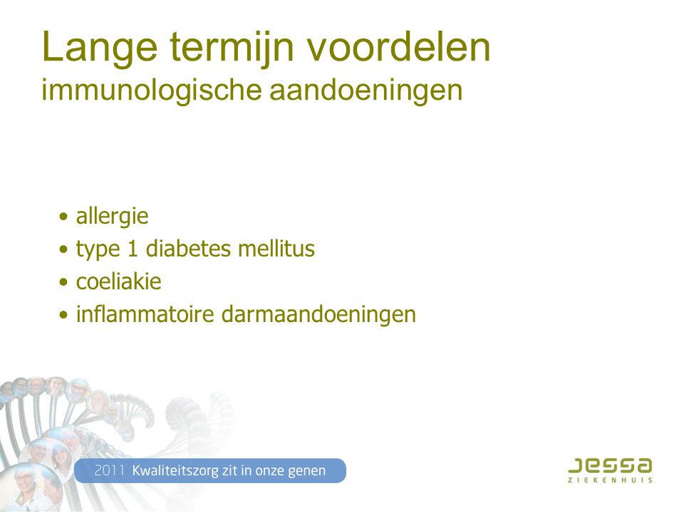 Lange termijn voordelen immunologische aandoeningen allergie type 1 diabetes mellitus coeliakie inflammatoire darmaandoeningen