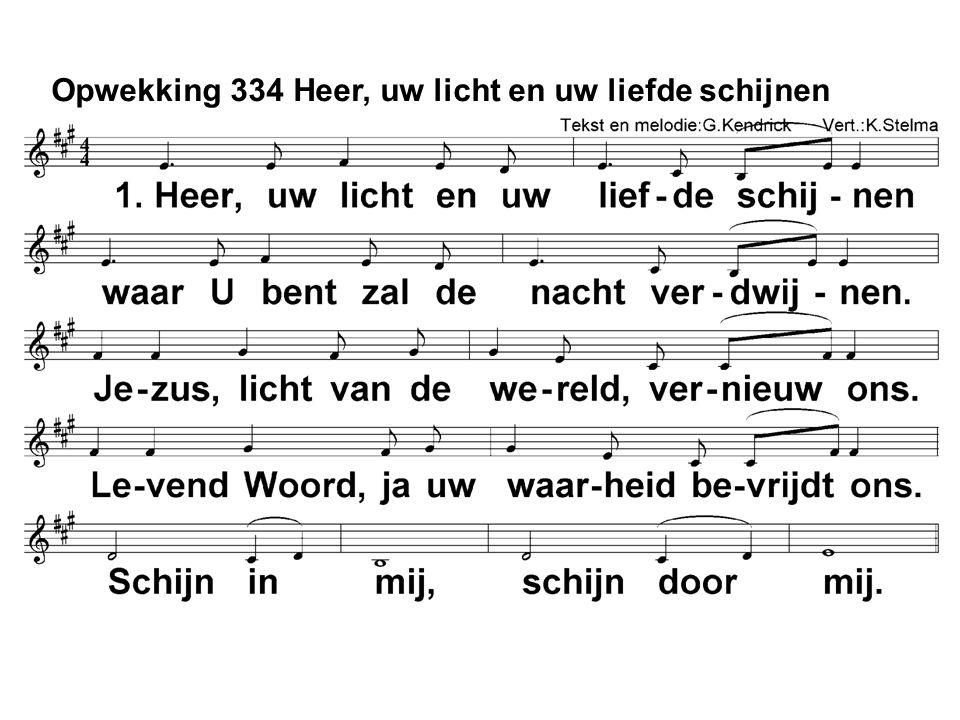 Opwekking 334 Heer, uw licht en uw liefde schijnen