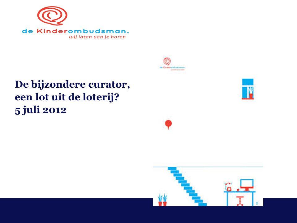 De bijzondere curator, een lot uit de loterij 5 juli 2012
