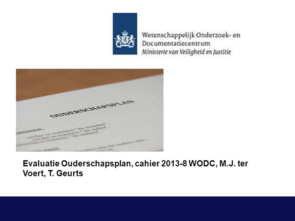 Evaluatie Ouderschapsplan, cahier 2013-8 WODC, M.J. ter Voert, T. Geurts