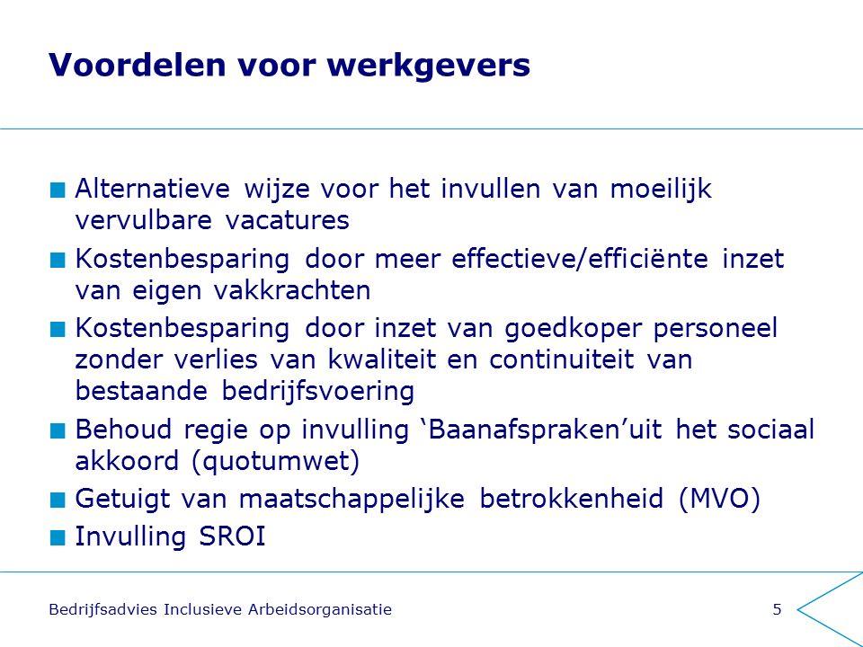 Voordelen voor werkgevers Alternatieve wijze voor het invullen van moeilijk vervulbare vacatures Kostenbesparing door meer effectieve/efficiënte inzet