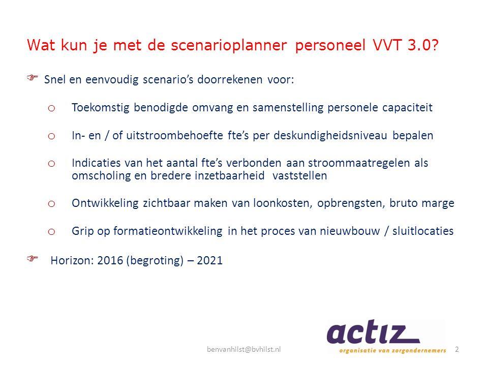 Wat kun je met de scenarioplanner personeel VVT 3.0?  Snel en eenvoudig scenario's doorrekenen voor: o Toekomstig benodigde omvang en samenstelling p