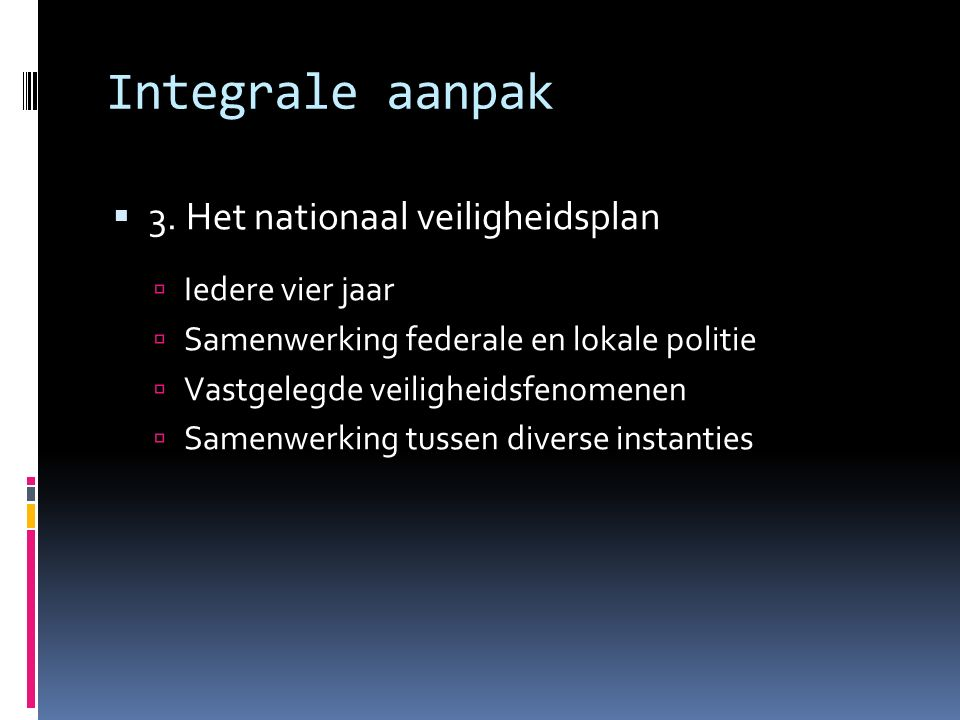 Integrale aanpak  3.