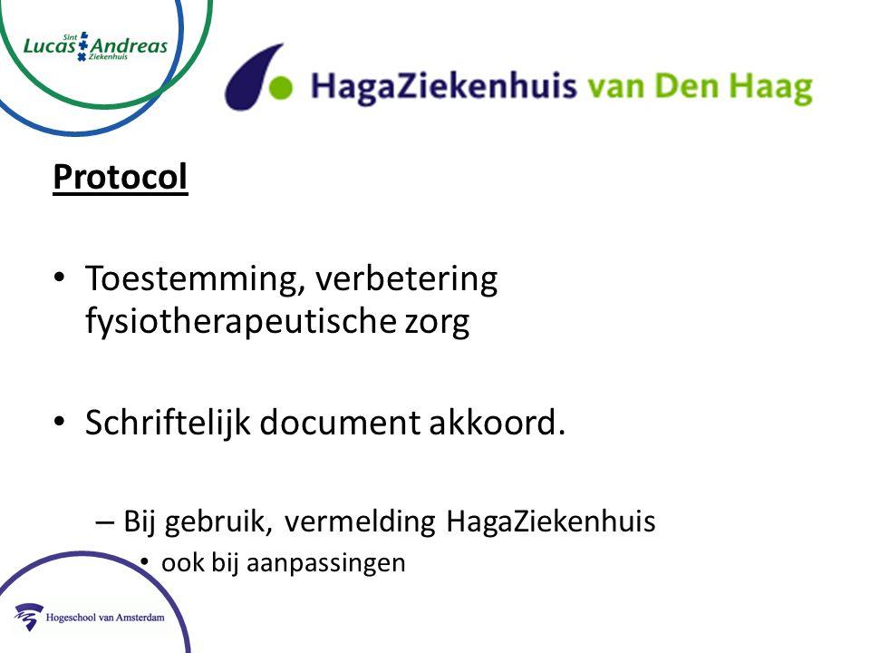 Protocol Toestemming, verbetering fysiotherapeutische zorg Schriftelijk document akkoord.