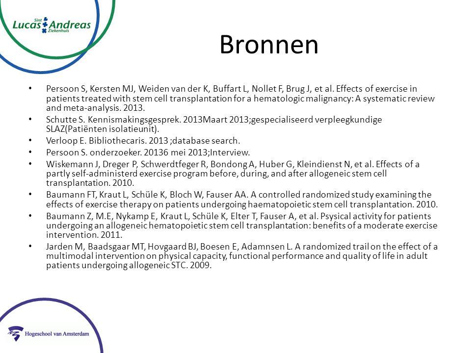 Bronnen Persoon S, Kersten MJ, Weiden van der K, Buffart L, Nollet F, Brug J, et al.