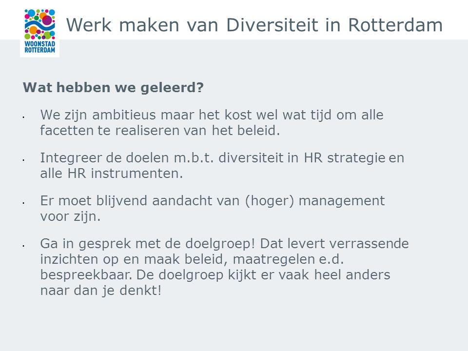 Werk maken van Diversiteit in Rotterdam Wat hebben we geleerd.