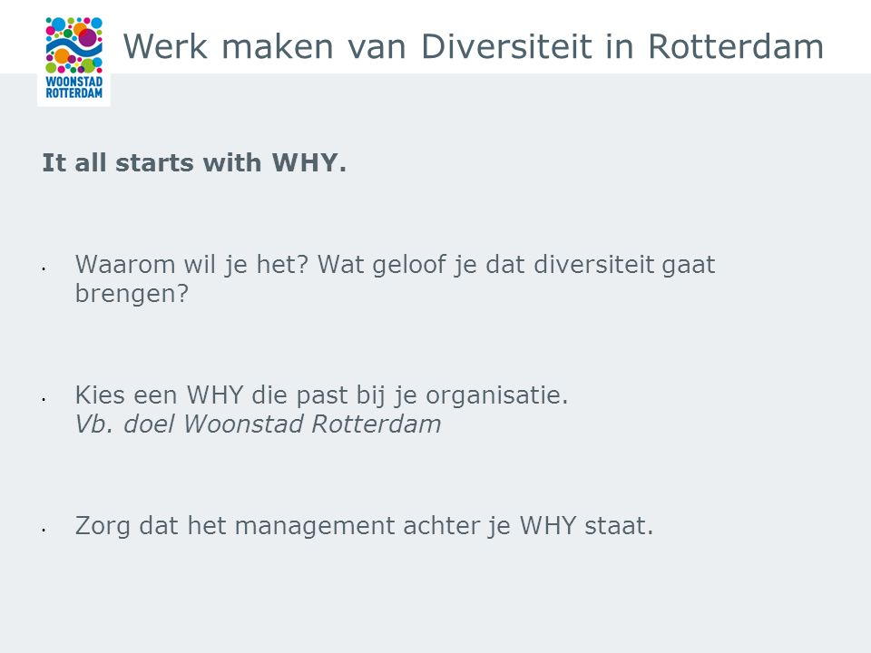 Werk maken van Diversiteit in Rotterdam It all starts with WHY.