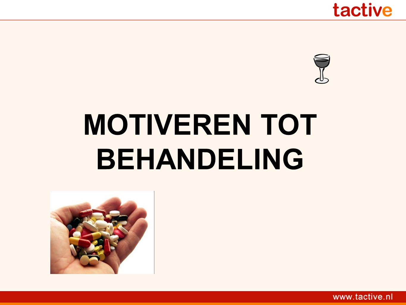 MOTIVEREN TOT BEHANDELING