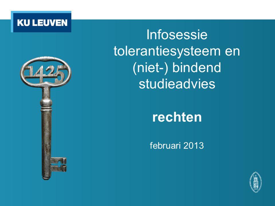 Infosessie tolerantiesysteem en (niet-) bindend studieadvies rechten februari 2013