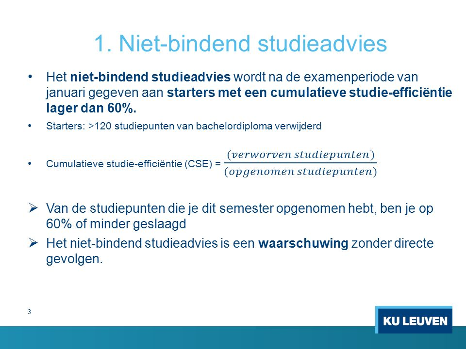 3 1. Niet-bindend studieadvies