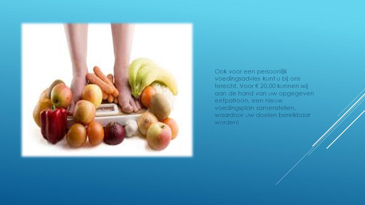 Ook voor een persoonlijk voedingsadvies kunt u bij ons terecht. Voor € 20,00 kunnen wij aan de hand van uw opgegeven eetpatroon, een nieuw voedingspla