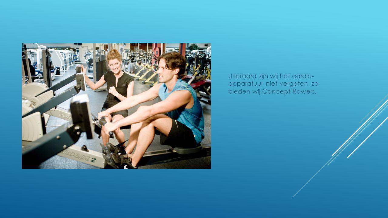 Uiteraard zijn wij het cardio- apparatuur niet vergeten, zo bieden wij Concept Rowers,