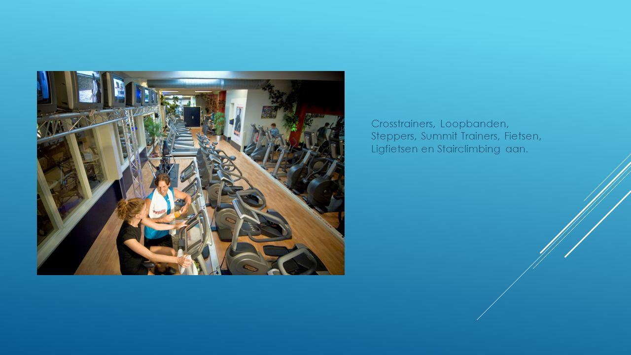 Crosstrainers, Loopbanden, Steppers, Summit Trainers, Fietsen, Ligfietsen en Stairclimbing aan.