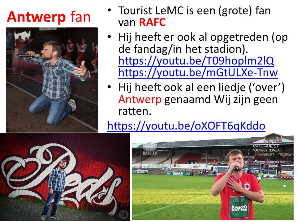 Antwerp fan Tourist LeMC is een (grote) fan van RAFC Hij heeft er ook al opgetreden (op de fandag/in het stadion).